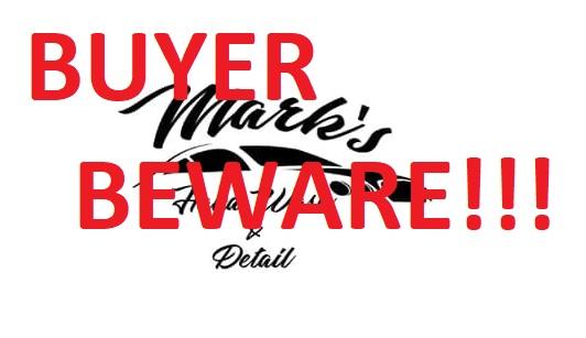 Buyer Beware: Mark's Hand Wash and Detail
