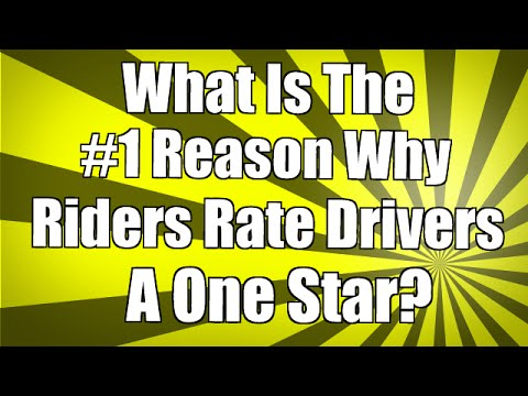 What Is The #1 Reason Why Riders Rate Uber Drivers A One Star?