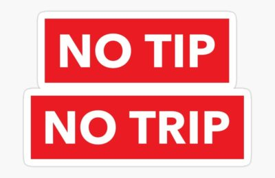 No Tip? No Trip – How much should you tip?